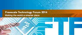 Freescale Technical Forum 2014