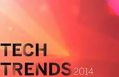 Top 6 Technology Trends Of 2014 That Will Affect Businesses
