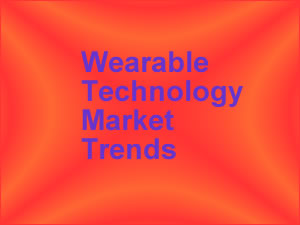 The Wearable Technology Market 2020: Trends and Challenges Research Report